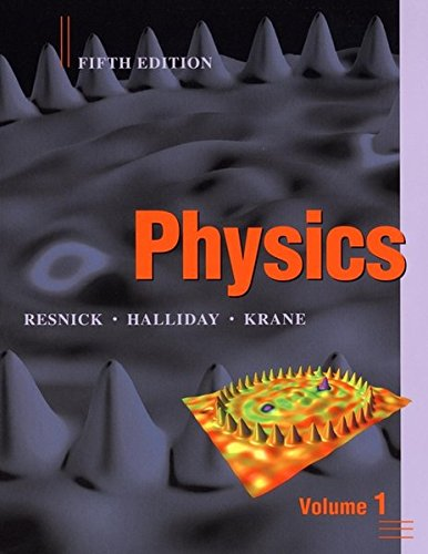Physics : Volume 1