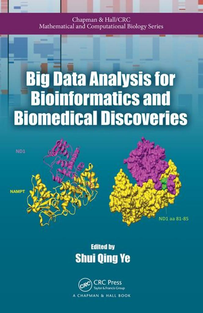 Big data analysis for bioinformatics and biomedical discoveries