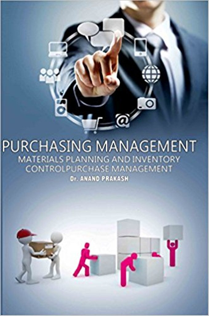 Purchasing management : materials planning and inventory control