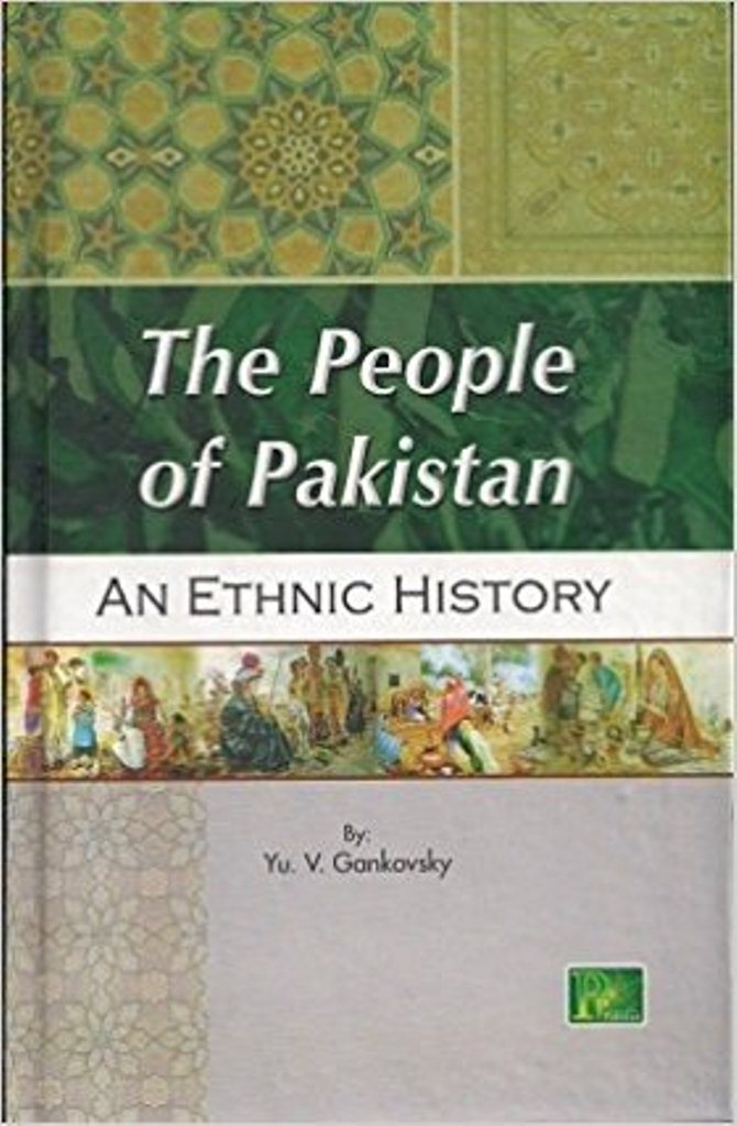 The people of Pakistan : an ethnic history