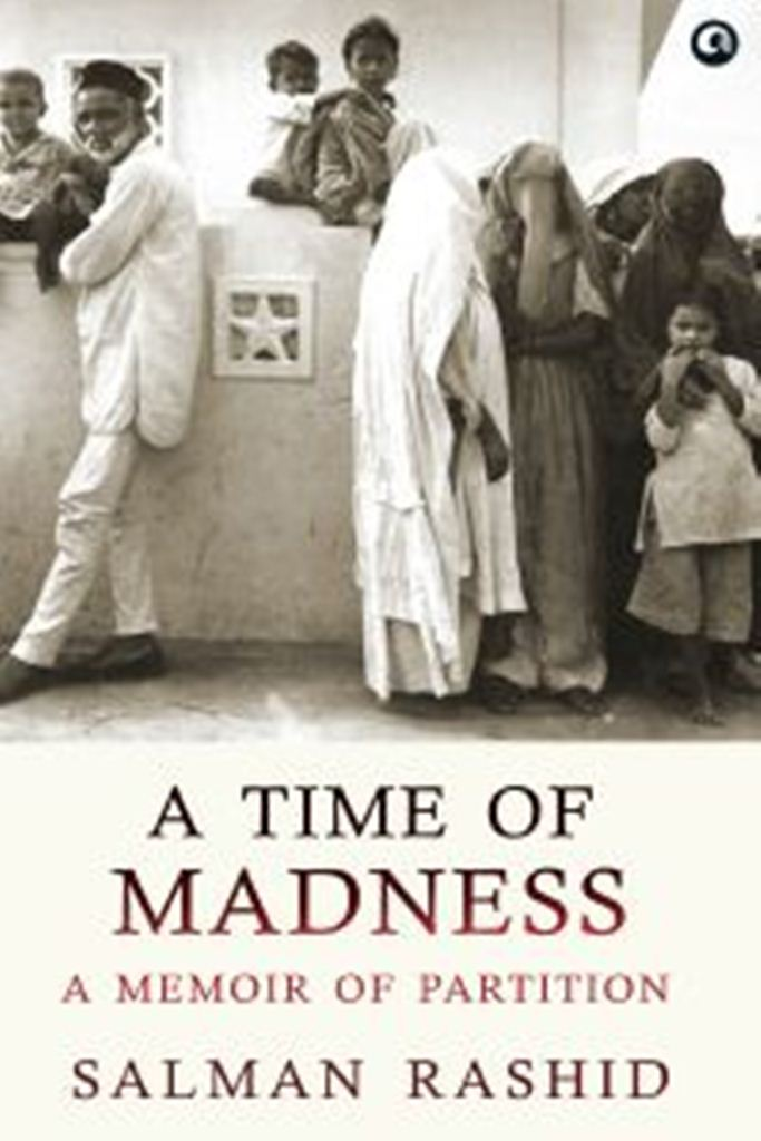 A time of madness : a memoir of partition